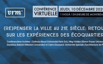 Conférence midi virtuelle – (re)Penser la ville au XXIe siècle : retour sur les expériences des écoquartiers