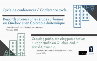 Cycle de conférences – Regards croisés sur les études urbaines au Québec et en Colombie-Britannique