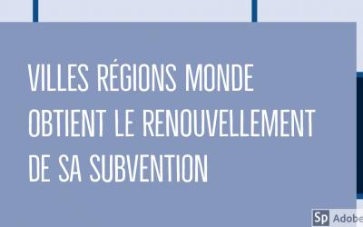 Protégé: Annonce du renouvellement de la subvention du réseau Villes Régions Monde
