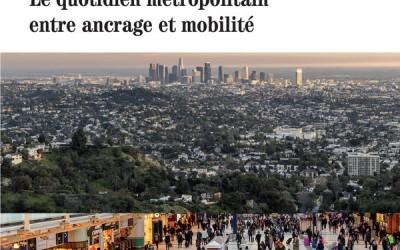 VILLES À VIVRE Le quotidien métropolitain entre ancrage et mobilité